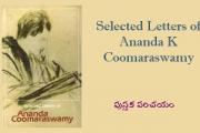 Selected letters of Ananda K Coomaraswamy – పుస్తక పరిచయం
